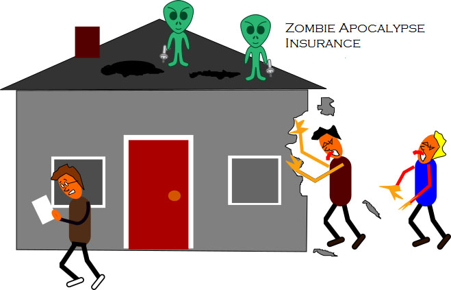 Insurance for the zombie apocalypse